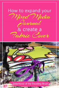 Mixed media journal, how to make a journal cover, recover your art journal, how to expand your art journal